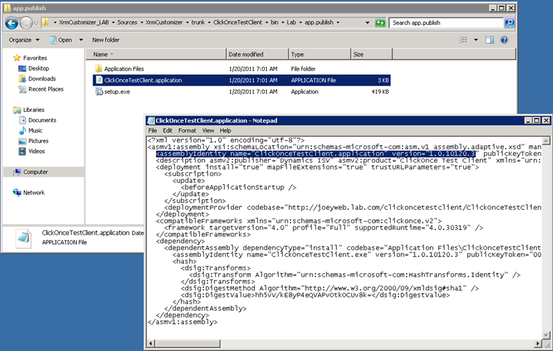 The ClickOnceTestClient.application file is actually the ClickOnce manifest, not an executable.