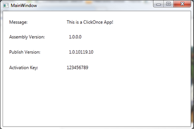 After installation the ClickOnce application will automatically launch.