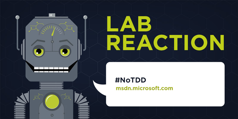 Lab Reaction: #NoTDD