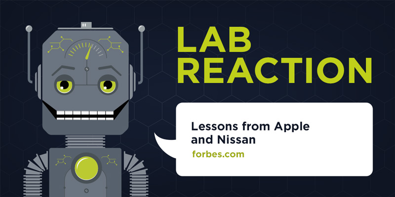 Lab Reaction: Lessons from Apple and Nissan