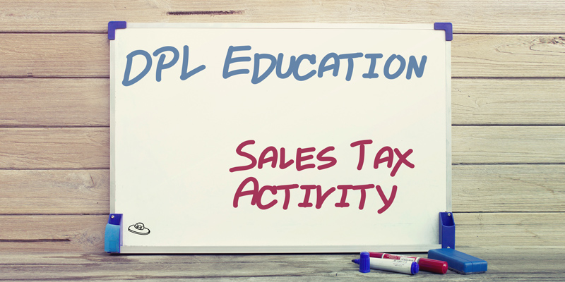 DPL Education – Sales Tax Activity