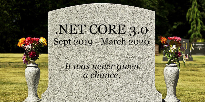 Wither .NET Core 3.0: A Rant