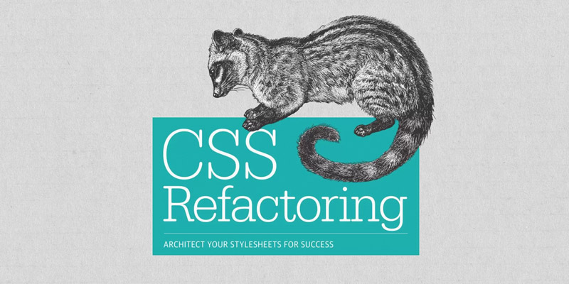 "Reflections on ""CSS Refactoring"" by Steve Lindstrom"